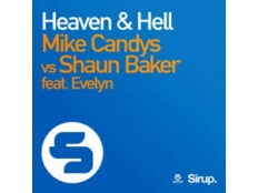 Mike Candys Vs. Shaun Baker feat. Evelyn - Heaven & Hell
