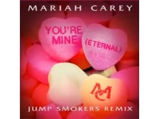 Mariah Carey  - You're Mine (Jump Smokers Edit)