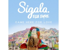 Sigala feat. Ella Eyre - Came Here For Love
