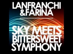 Lanfranchi & Farina - Sky Meets Bittersweet Symphony (Extended Mix)