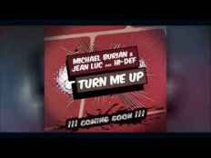 Michael Burian feat. Jean Luc & Hi-Def - Turn Me Up