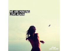 Lake Malawi - We Are Making Love Again