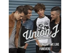 Union J - Tonight (We Live Forever)