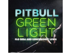 Pitbull feat. Flo Rida & LunchMoney Lewis - Green light