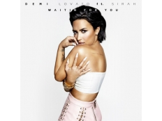 Demi Lovato feat. Sirah - Waitin for You