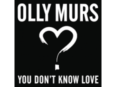Olly Murs - You Don't Know Love