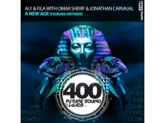 Aly & Fila with OMAR SHERIF & Jonathan Carvajal - A NEW AGE (FSOE 400 ANTHEM)