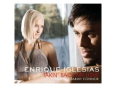 Enrique Iglesias feat. Sarah Connor - Takin' Back My Love