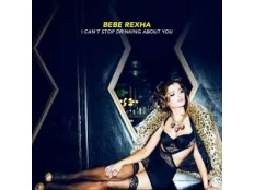 Bebe Rexha -  I Can't Stop Drinking About You