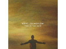 Mans Zelmerlow - Fire In the Rain