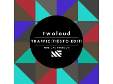 Twoloud  - Traffic (Tiesto Edit)