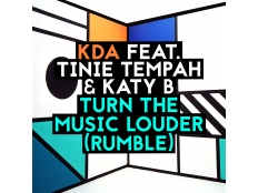 KDA feat. Tinie Tempah and Katy B - Turn The Music Louder (Rumble)