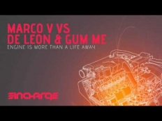 Marco V vs. De Leon & Gum Me - Engine Is More Than A Life Away (Original Mix)